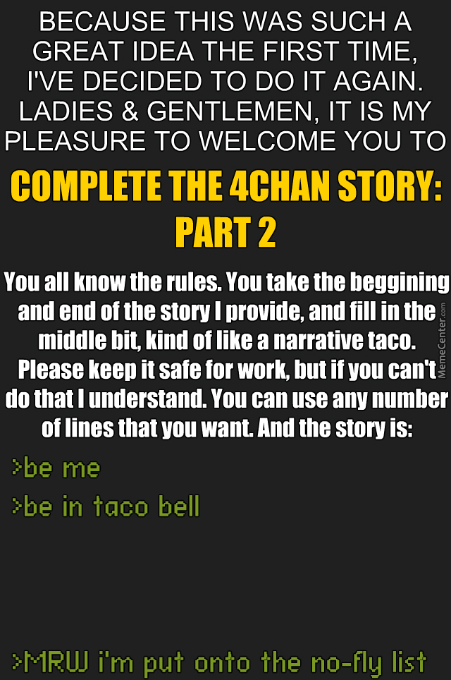 Are You Reading For Mc 4chan Greentext Stories Parte Dos By
