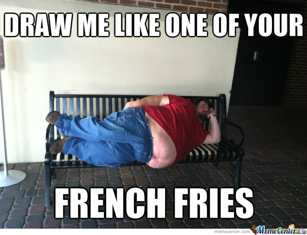 Aren't French Fries Thin?
