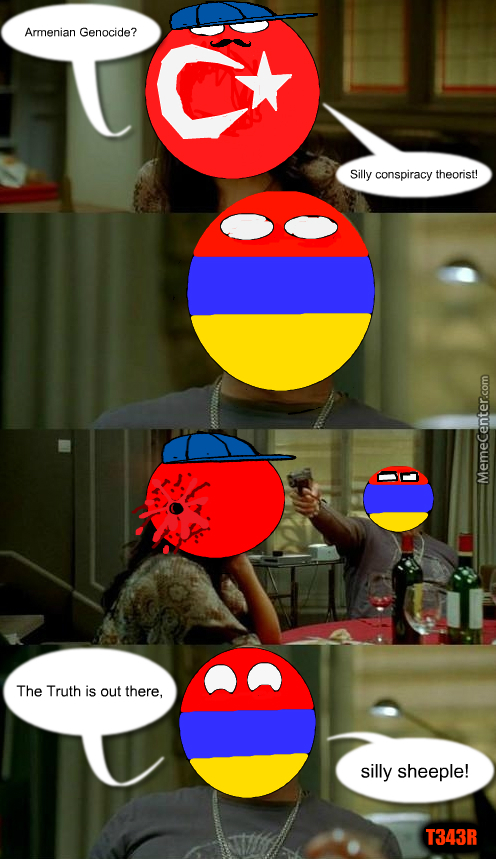 Armenia And Turkey By Recyclebin Meme Center