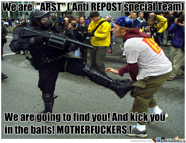 Arst Is Going To Find You, Reposter !