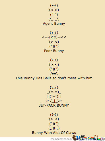 Ascii Art Bunny Part Deux by torrent_king - Meme Center