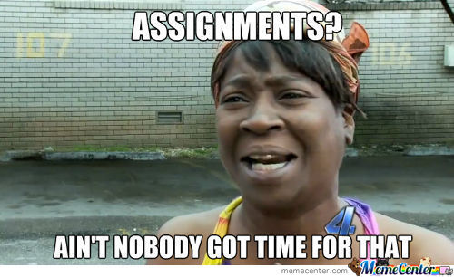 Assignments?