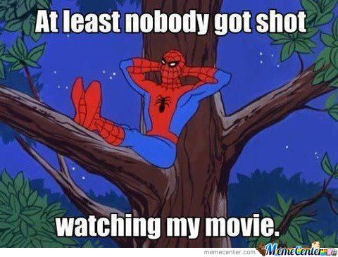 At Least Nobody Got Shot While Watching Spiderman