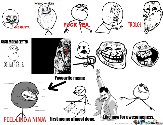 Awesome Memes It's My First Meme So Like Or Gtfo