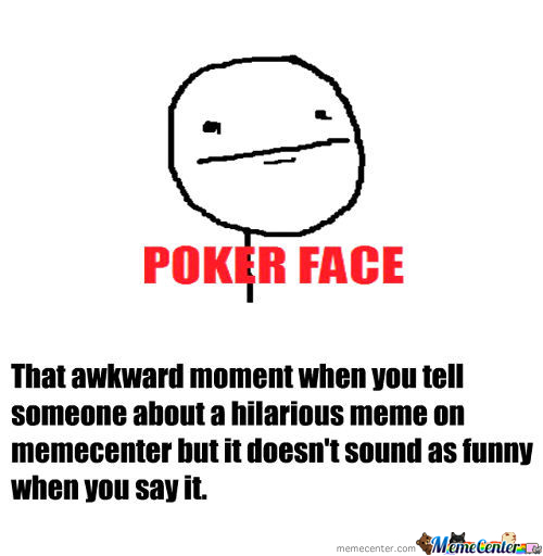 Awkward Moment When Telling Someone About A Meme