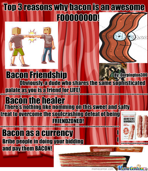 Bacon Is Awesme