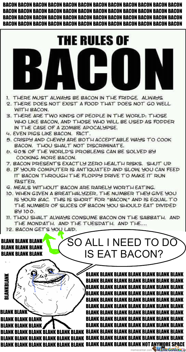 Bacon... It Solves Everything