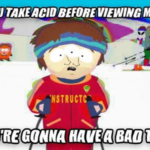 bad acid time_fb_1043511 bad acid time by soap30 meme center,Bad Trip Meme