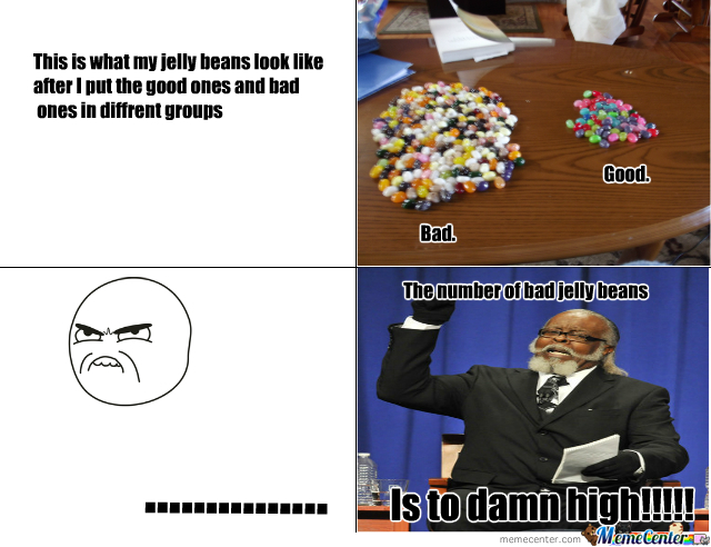 Bad Jelly Beans By Carson Meme Center
