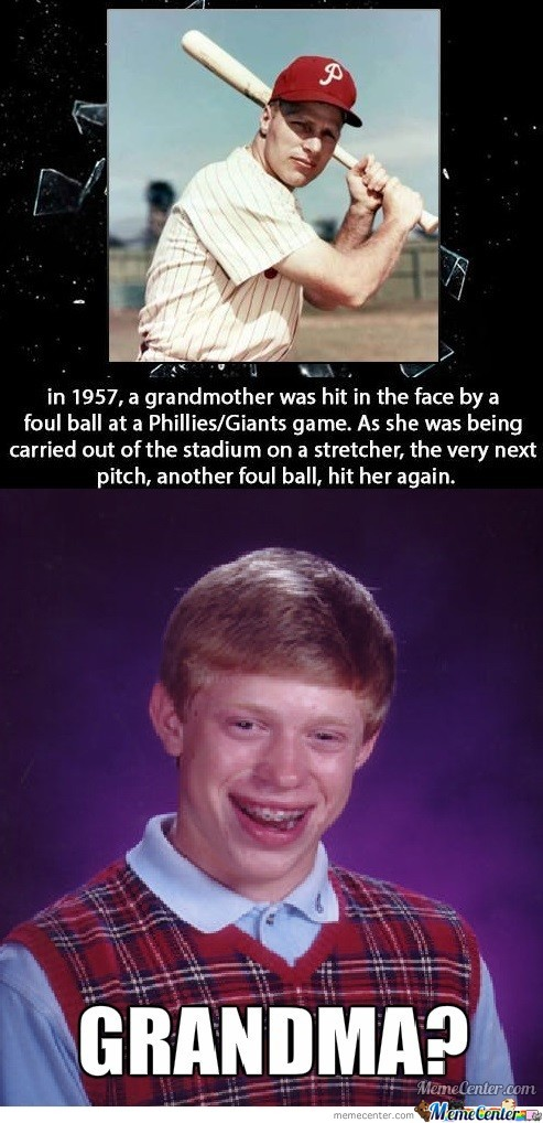 Bad Luck Brian's Grandmother