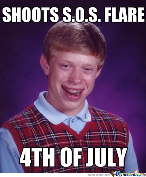 Bad Luck Brian At 4Th Of July