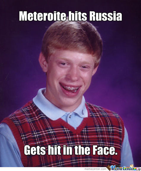 Bad Luck Brian At His Best