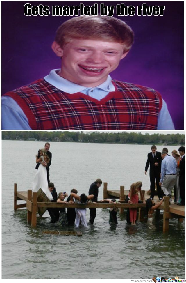 Bad Luck Brian Can't Even Get Married