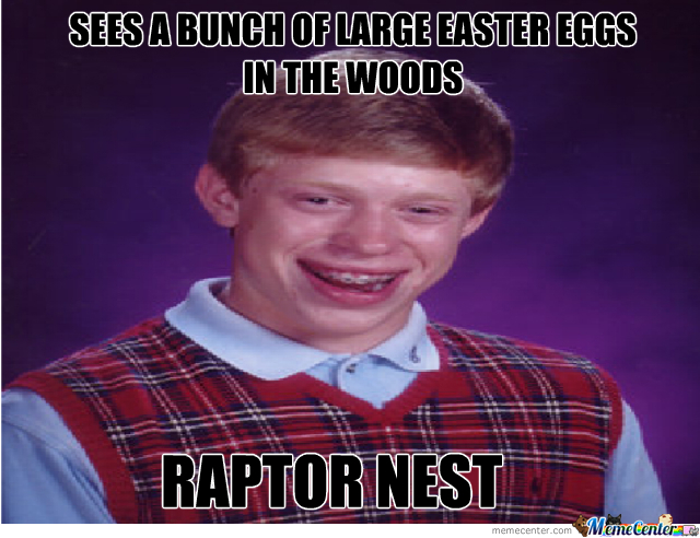 Bad Luck Brian Easter 2