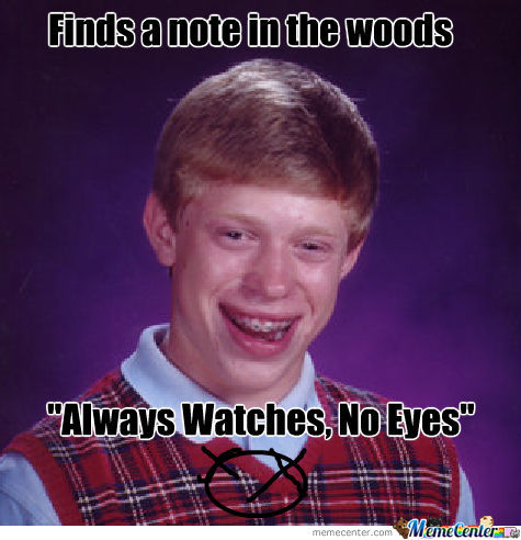 Bad Luck Brian In The Woods