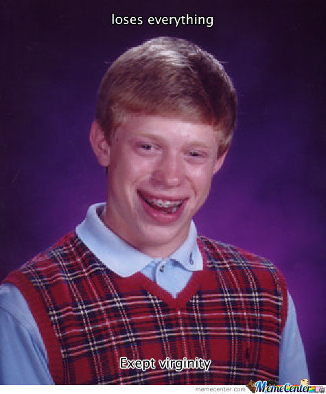 Bad Luck Brian Loses Again