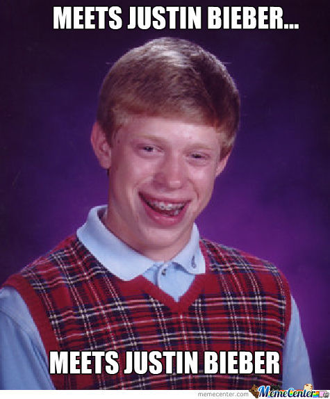 Bad Luck Brian Meets Bieber!