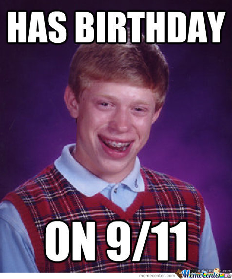 Bad Luck Brian Never Gets A Break :/