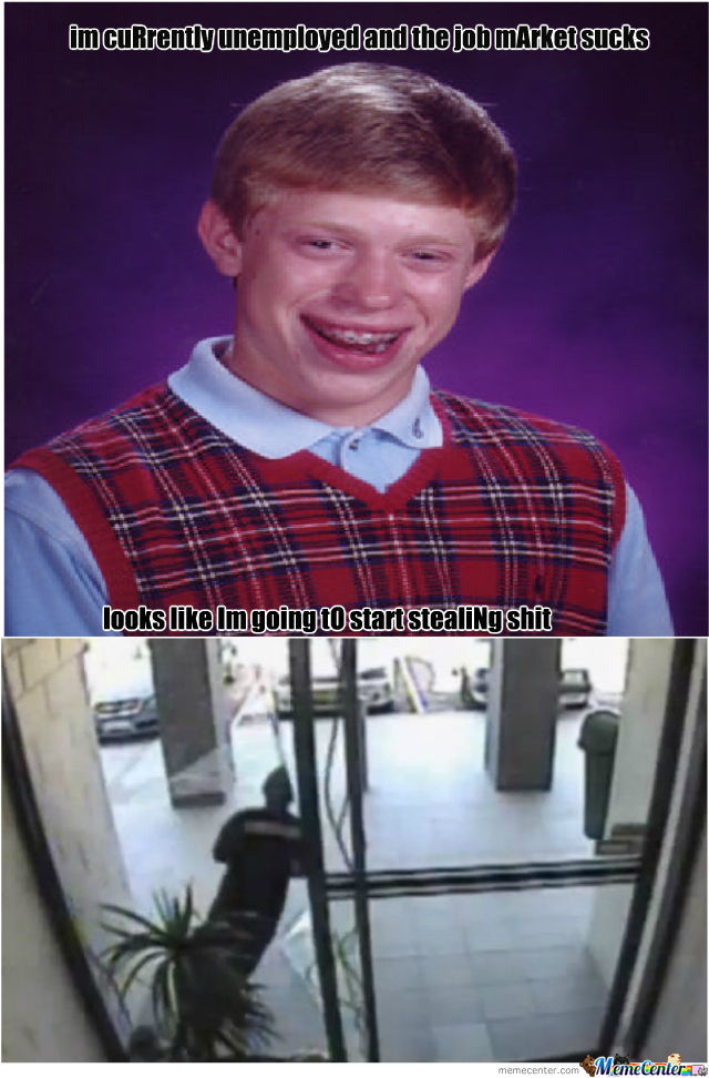 Bad Luck Brian New Career