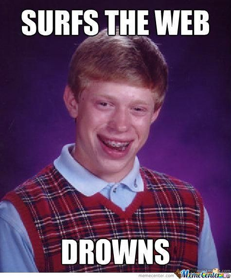 Bad Luck Brian Online