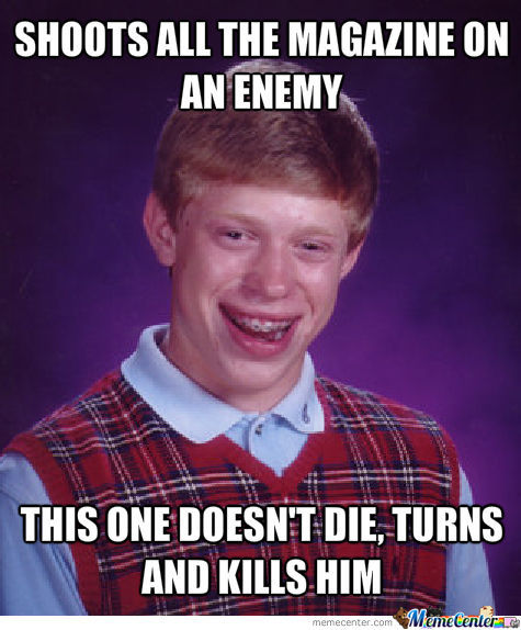 Bad Luck Brian Plays Online Fps