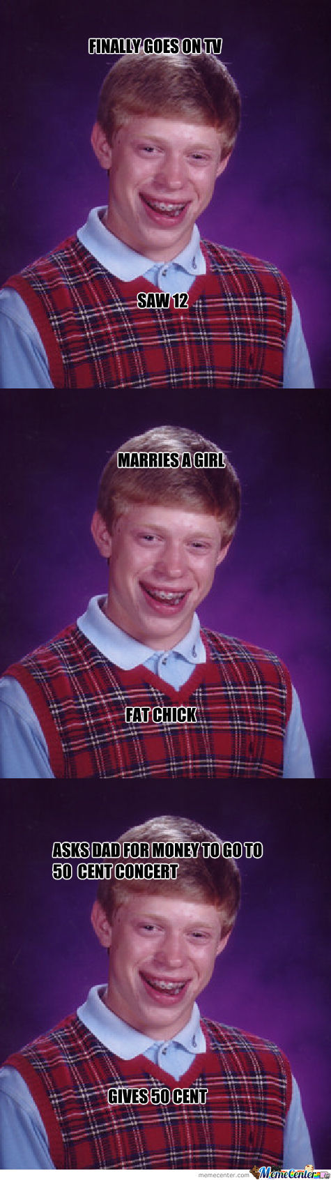 Bad Luck Brian Strikes