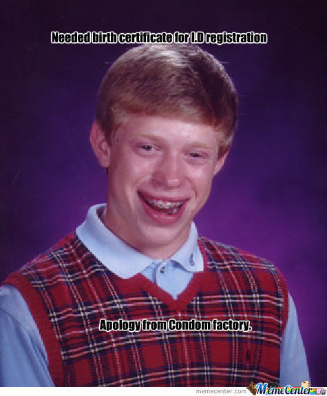 Bad Luck Brian's Birth Certificate..