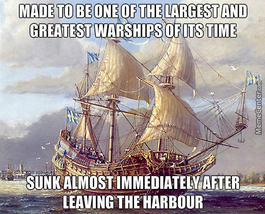 Bad Luck Vasa By Thelastviking Meme Center