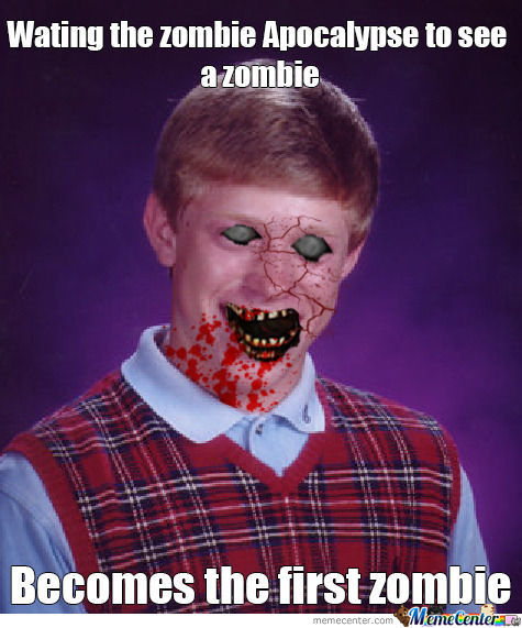 Bad Luck Zombie !