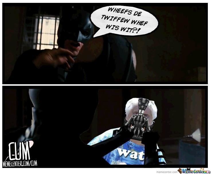 Bane Is Confused.