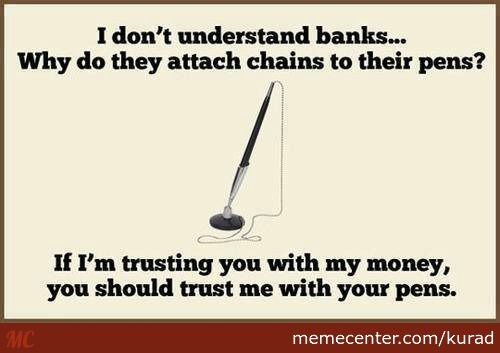 Banks Should Trust People With Their Pen*s