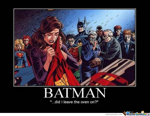 Batman Is A Cold Hearted B*tch