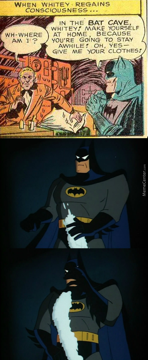 Batman, Violating Whiteys In Prison Before It Was Mainstream