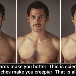 Super Be A Man Grow A Beard By Yourfavouritememe Meme Center Hairstyle Inspiration Daily Dogsangcom