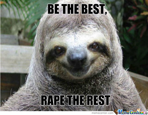 Be The Best... Rape The Rest
