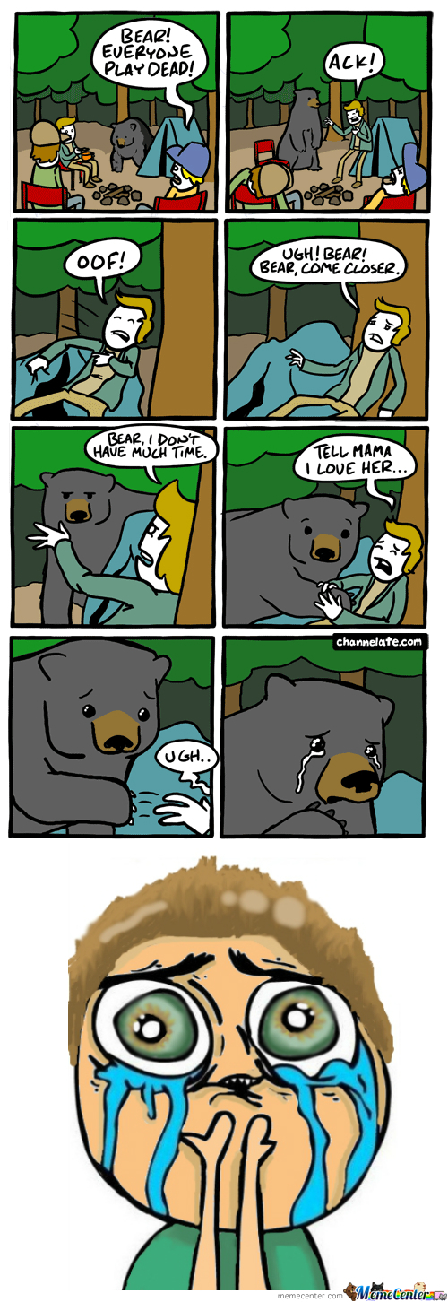 Bear Has Feelings Too.