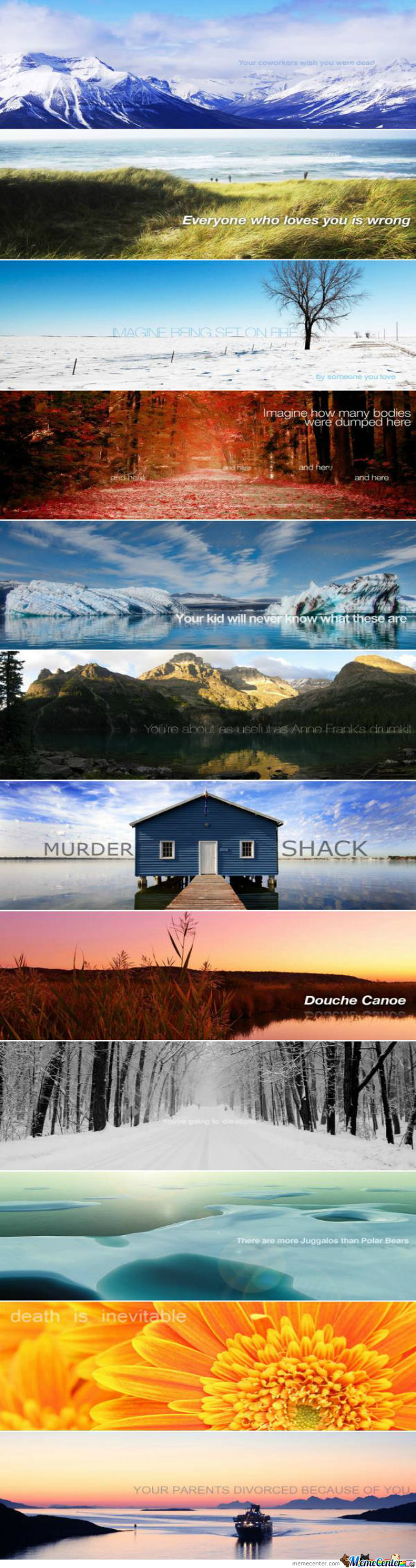 Beautiful Landscape Pictures Deep Meaning Demotivational Quotes