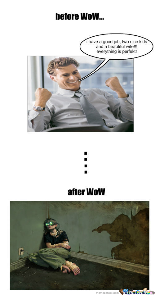 Before And After Word Of Warcraft