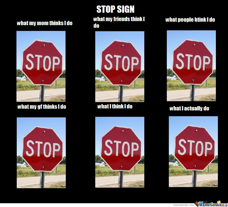 Being A Stop Sign