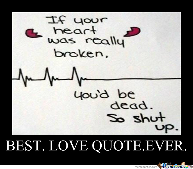 Best.love Quote.ever. by luca772011 - Meme Center