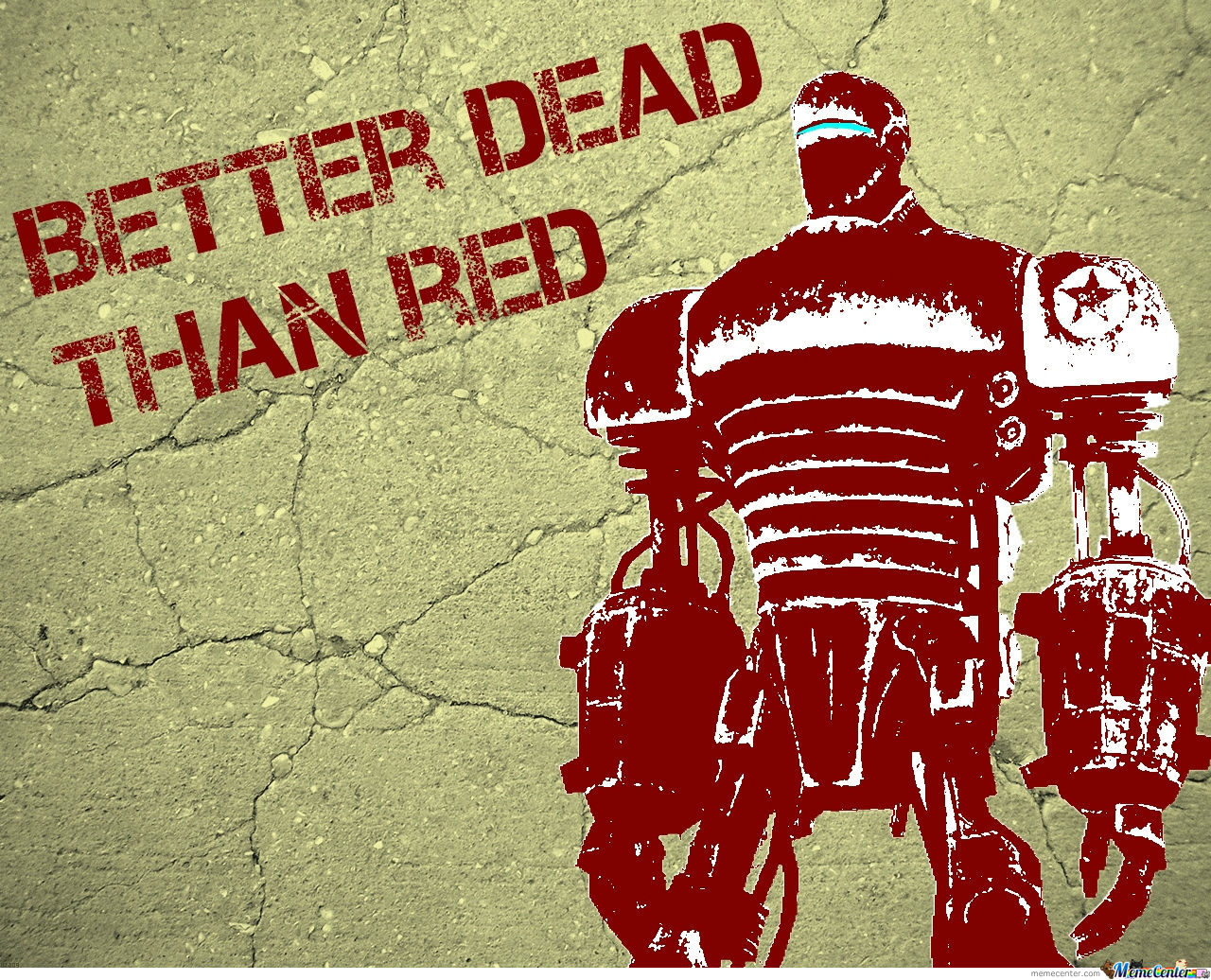 Better Dead Than Red.