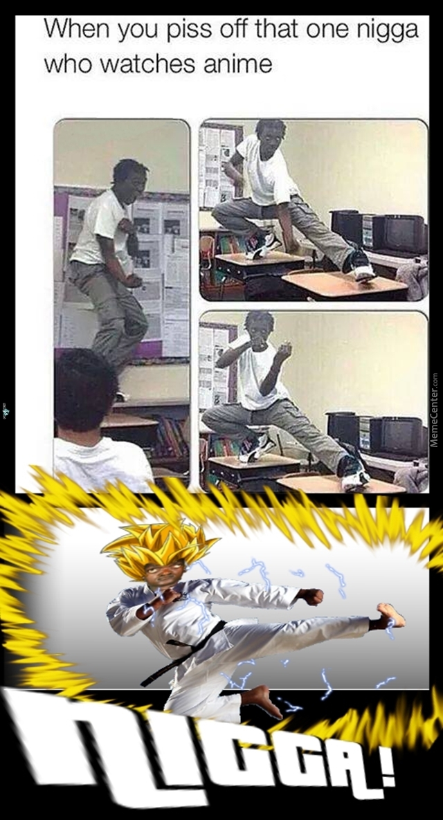 Beware Of Super Saiyan Nigga