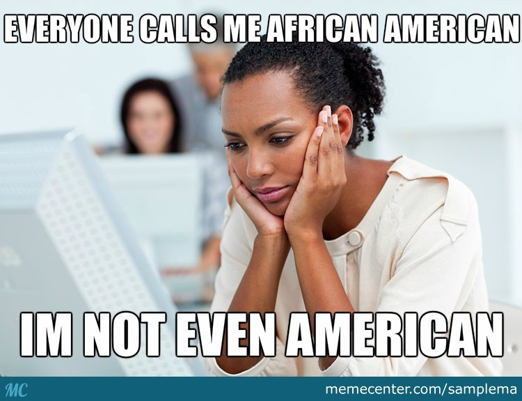 Black Pe... I Mean... African American Problems