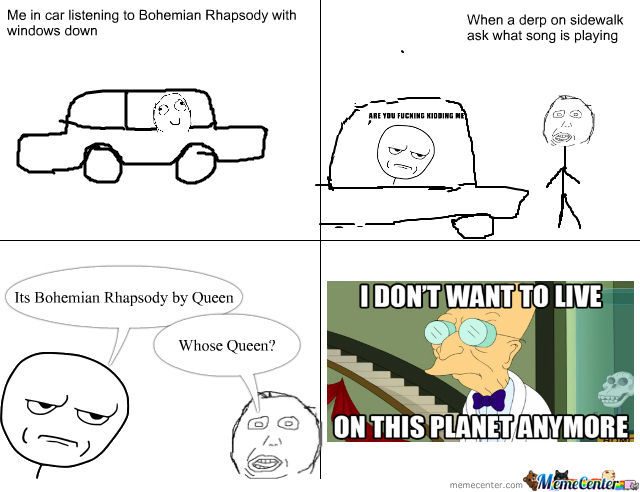 Bohemian Rhapsody by ajm0031 - Meme Center