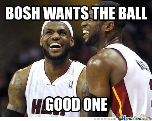 Bosh Wants The Ball
