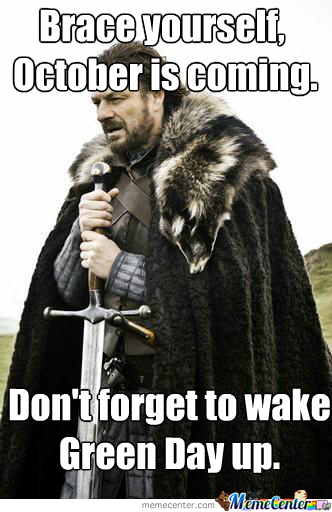 brace yourself when september ends