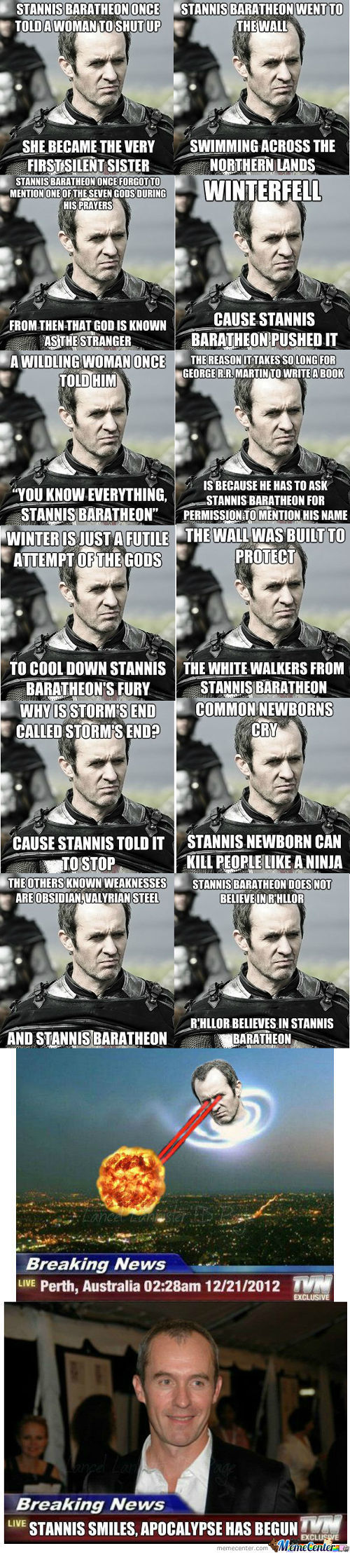 Brace Yourselves, Stannis Is Coming