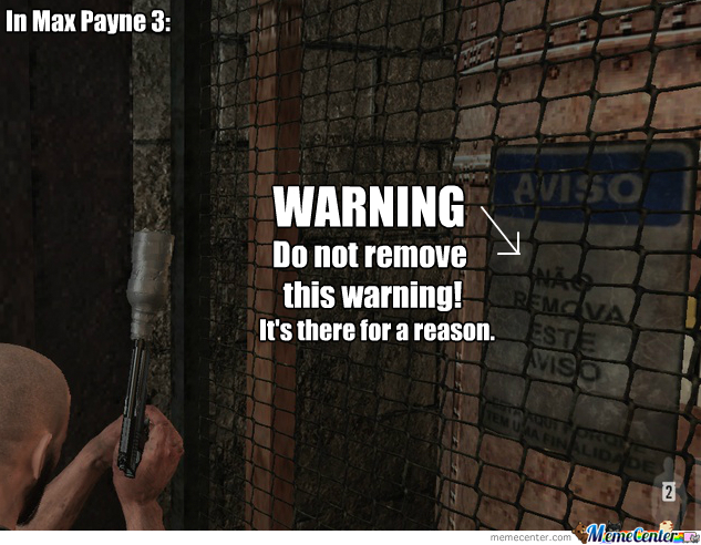 Brazilian Warning In Max Payne 3