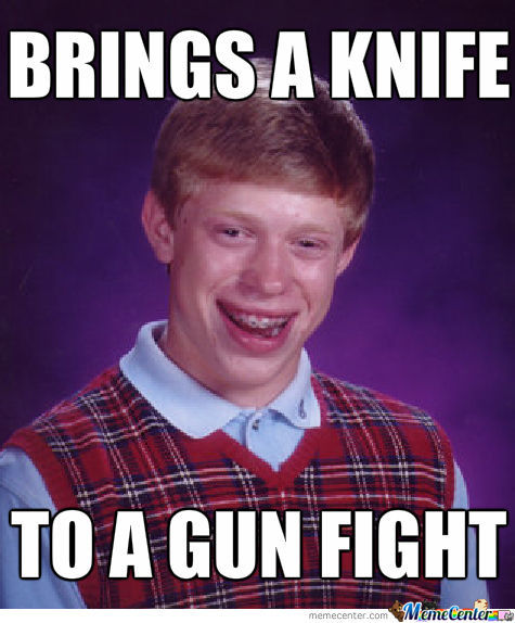 brings-a-knife-to-a-gun-fight_o_1312719.