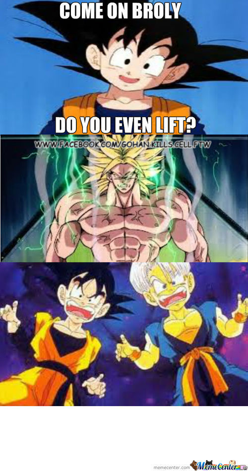Broly Lifts!!
